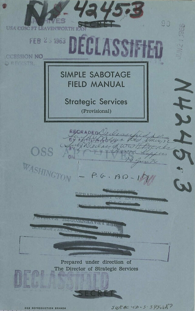 The Simple Sabotage Field Manual, declassified in the 1970s.