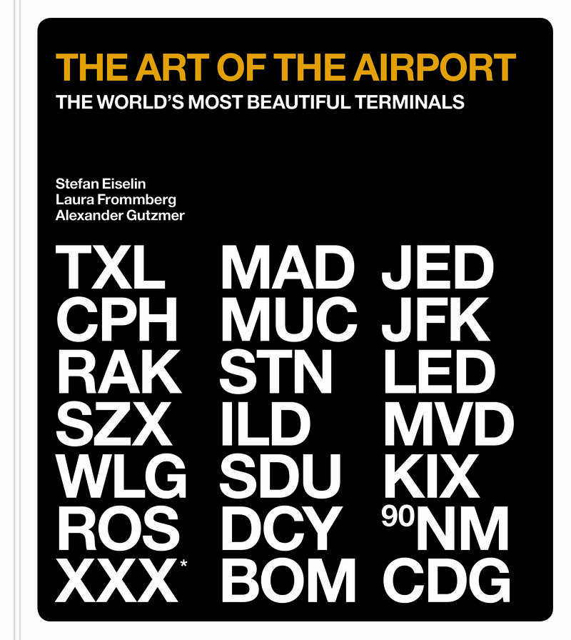 The cover for <em>The Art of the Airport: The World's Most Beautiful Terminals</em>