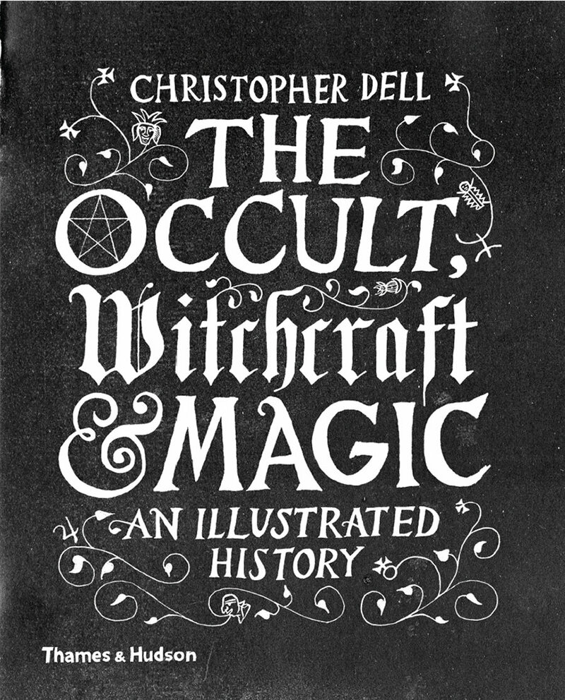 The cover of <em>The Occult, Witchcraft and Magic: An Illustrated History</em>.
