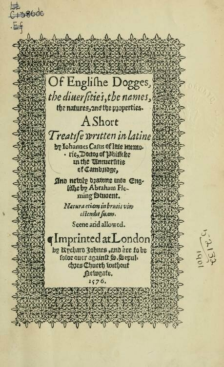 The frontispiece for <em>Of Englishe Dogges</em>