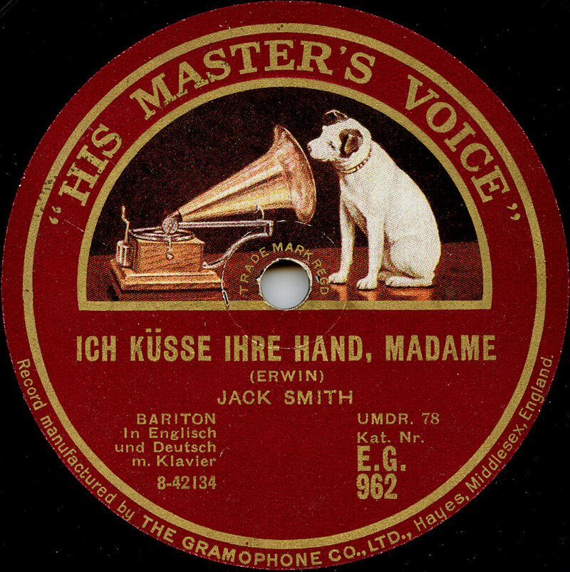 "The German label for a 78 of Jack Smith's jazz song ""I Kiss Your Hand, Madame."" Smith was a popular singer in the 1920s and '30s."