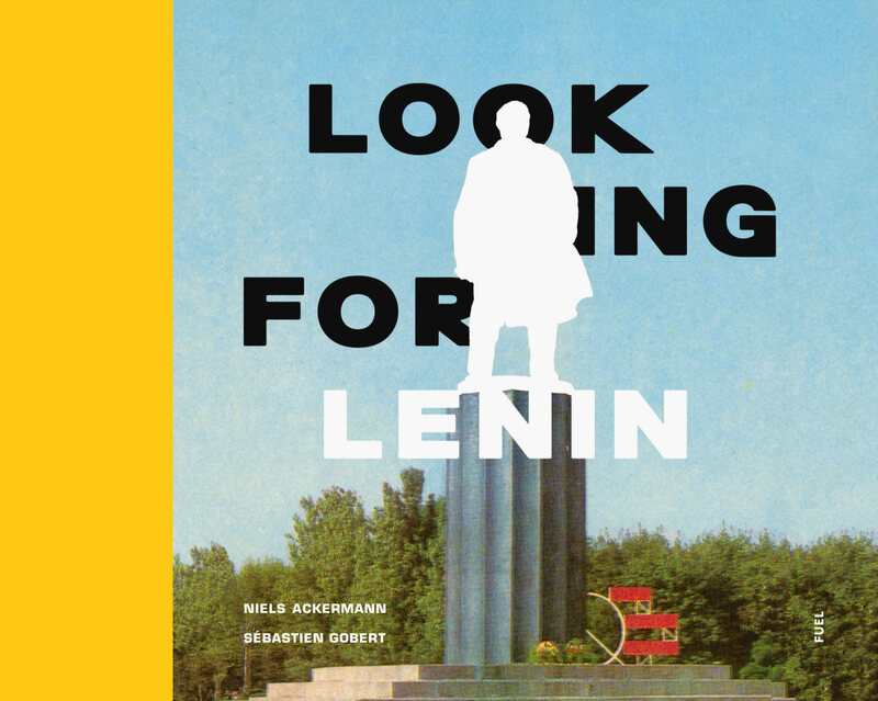 The cover of <em>Looking for Lenin</em>, from Fuel Publishing.