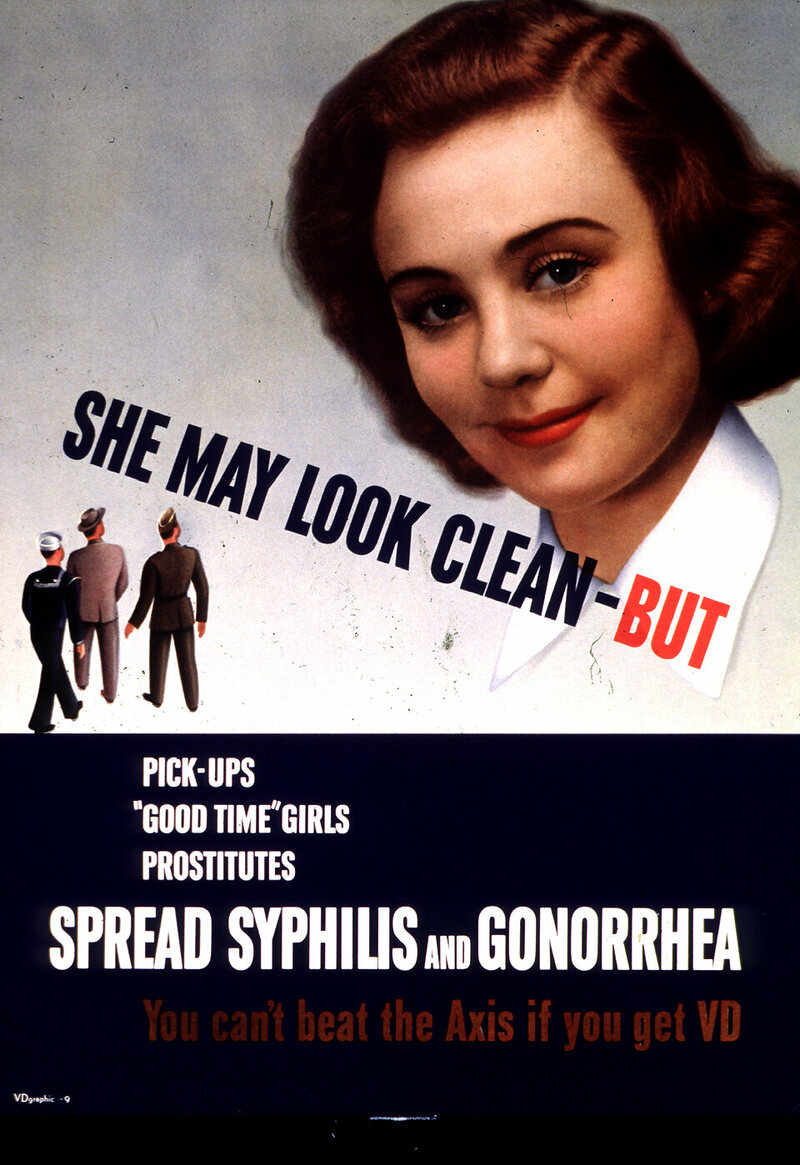 """A World War II–era poster warned soldiers to be wary of women—even """"clean"""" ones."""