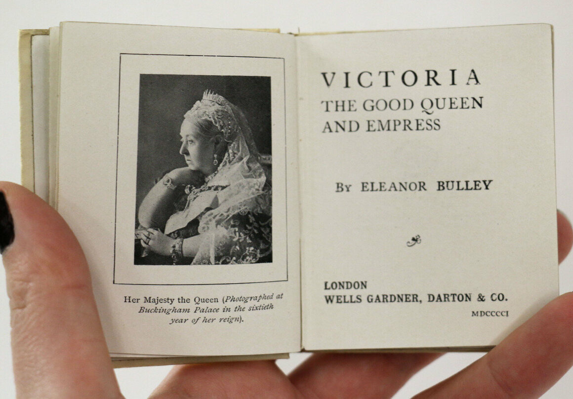 <em>Victoria, the Good Queen and Empress</em>, Eleanor Bulley, London, published the year of Queen Victoria's death, 1901.