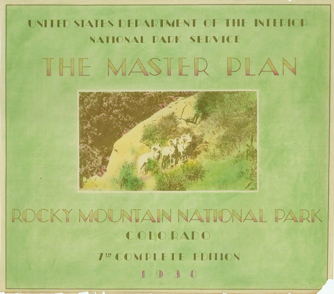 The 1938 Master Plan of Rocky Mountain National Park.