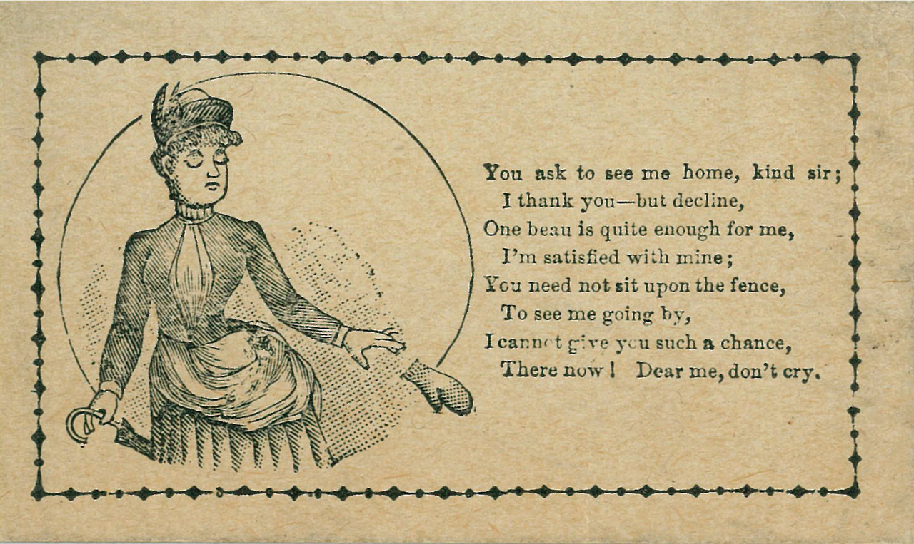 A vinegar valentine for spurning advances.