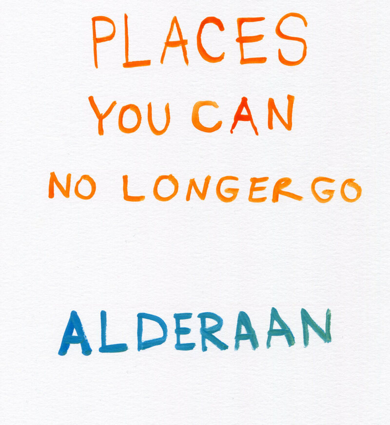 Places To Travel In December 2015: Places You Can No Longer Go: Alderaan