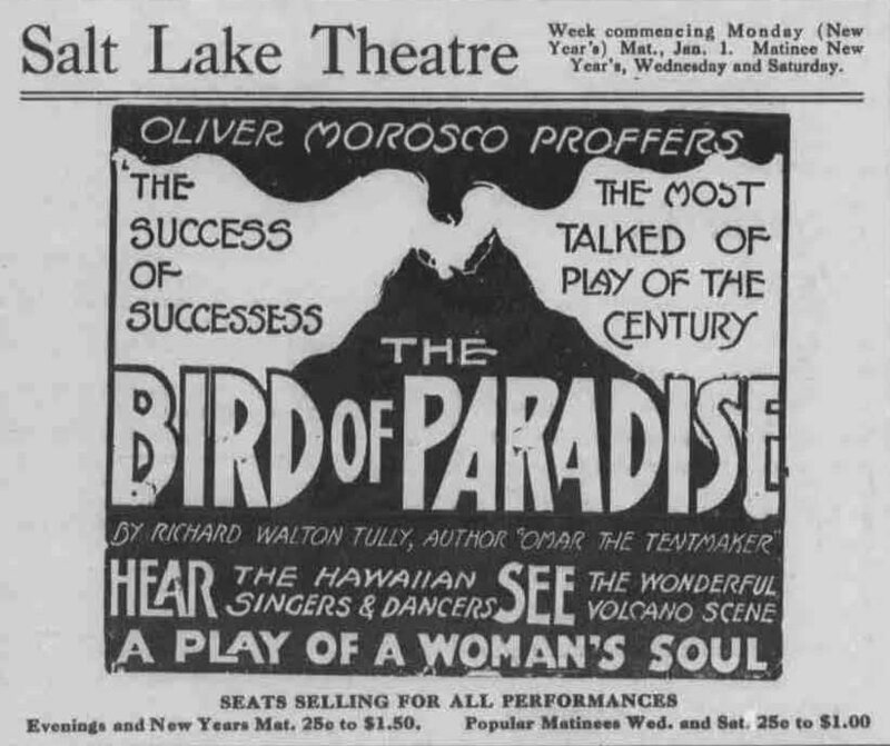 An ad for The Bird of Paradise, emphasizing its main draws.