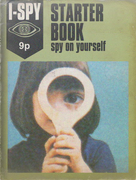 "This ""I-SPY Starter Book"" teaches you to spy on yourself before advancing to surveilling your friends and neighbors."
