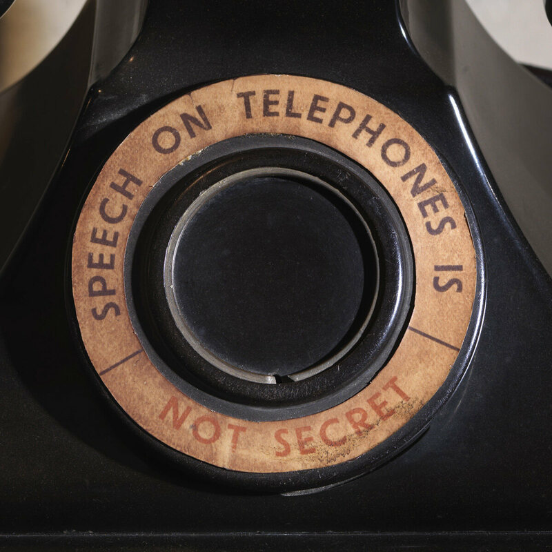"The telephone from General Ismay's room. ""The stark cautionary message on this telephone reveals the importance of secrecy above all else."""