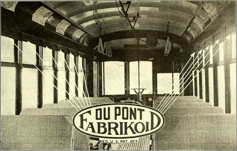 """Use FABRIKOID on car seats. It does not crack, peel or split."" From the 1908 <em>Electric Railway Journal</em>."