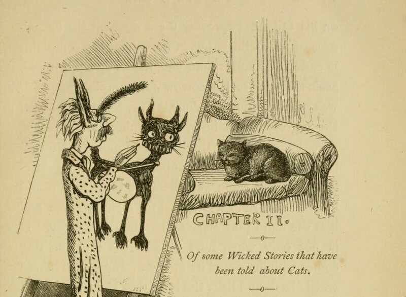 """Of some wicked stories that have been told about cats."""
