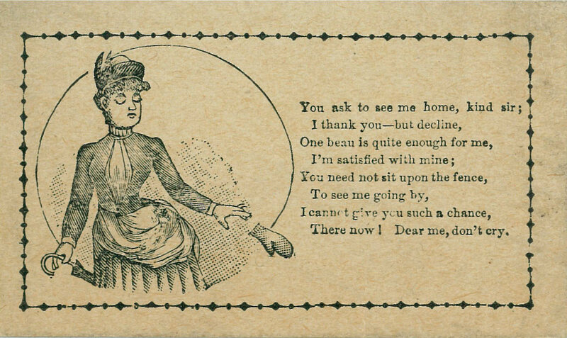 A vinegar valentine for spurning advances.