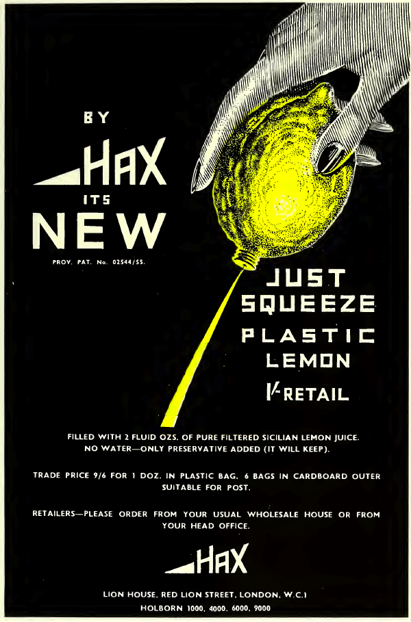 Lemon juice was in lemon-shaped containers was initially sold under the brand name Hax in Great Britain. Here, a Hax ad in a 1955 copy of The Chemist and Druggist.