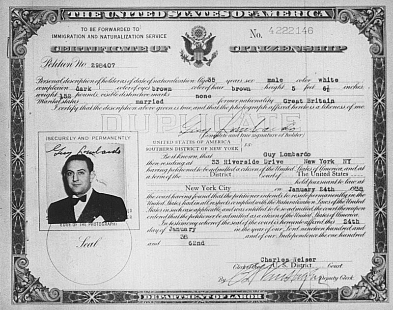 The Certificate of Citizenship for bandleader Guy Lombardo, who participated in the radio show <em>I'm an American</em>.