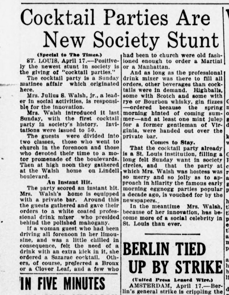 """Positively the newest stunt in society is the giving of 'cocktail parties,'"" reported <em>The Tacoma Times</em> of Mrs Clara Bell Walsh's party, which ""scored an instant hit"", April 17, 1917."