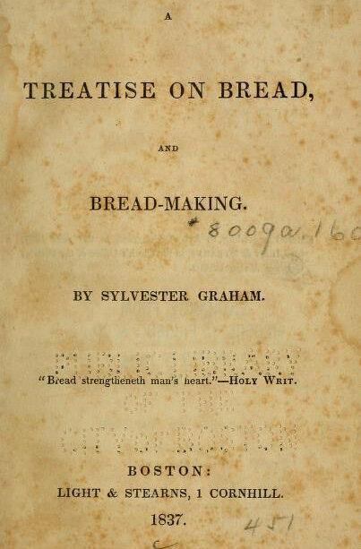 Graham's <em>A Treatise on Bread and Bread-making</em>.