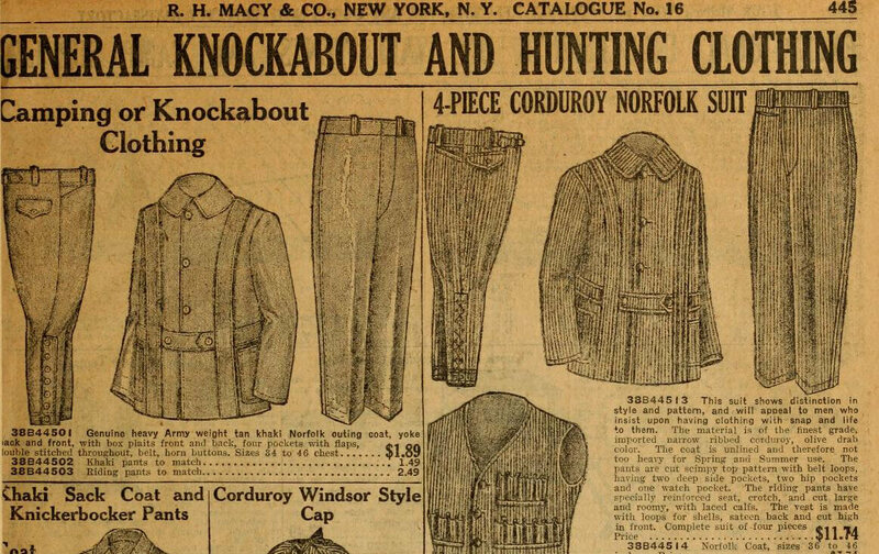 "Macy's catalogue, advertising ""general knockabout and hunting clothing,"" including a four-piece corduroy suit, 1911."