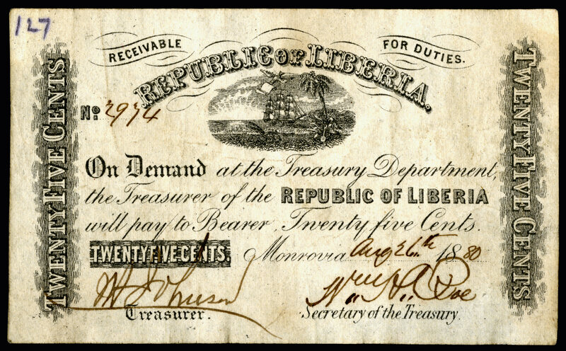 This Liberian 25-cent banknote, from 1880, is on display at the National Museum of American History. Before the note was found, it was not known that this denomination existed at all.