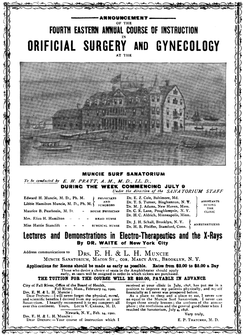 An annual course of instruction in orificial surgery was held at the Muncies' sanatorium.