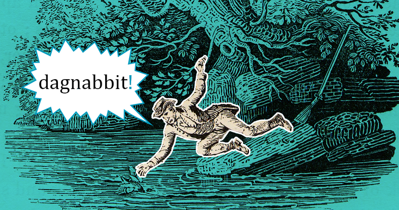 The Long Linguistic Journey to 'Dagnabbit'