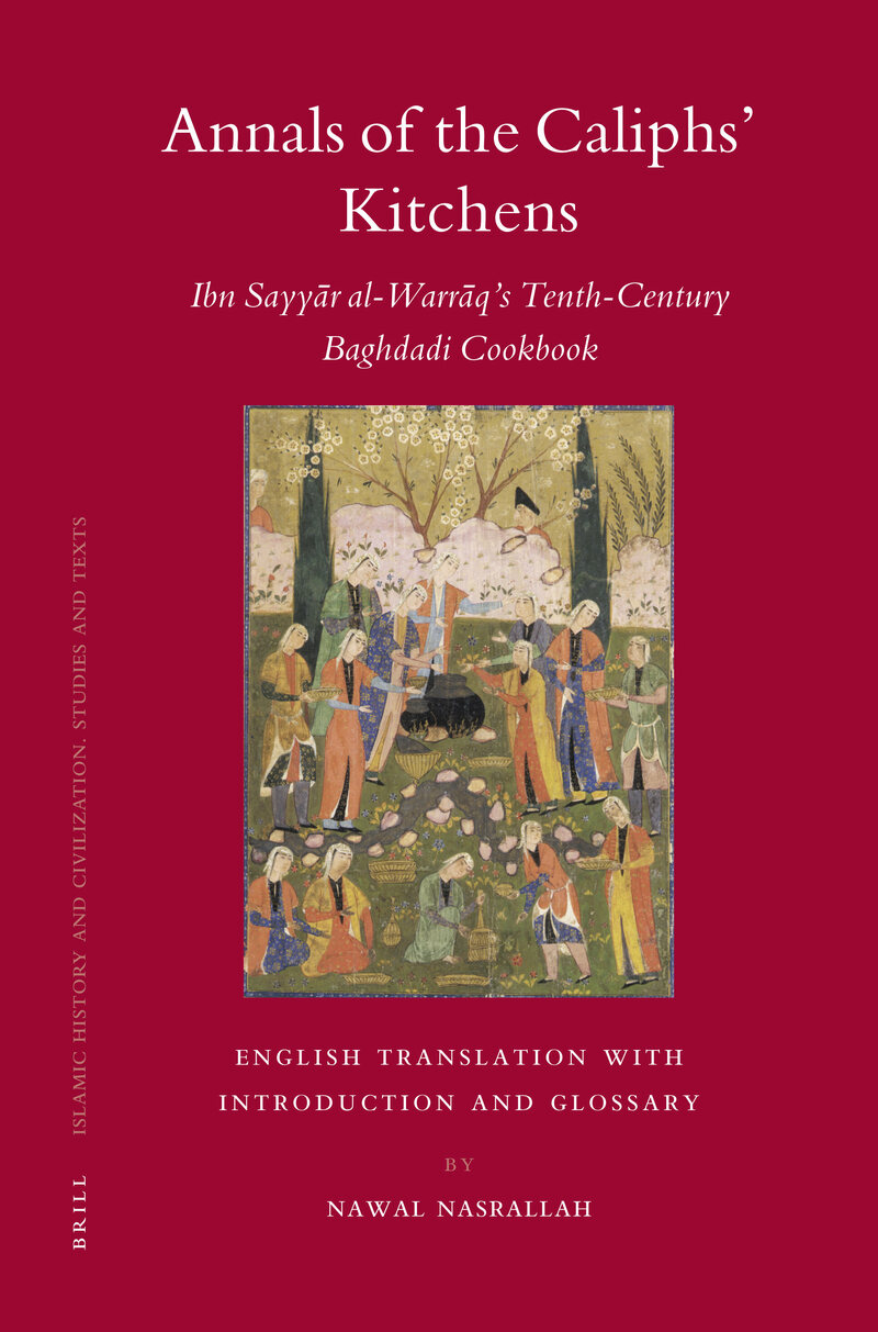 The cover of Nawal Nasrallah's translated book, <em>Annals of the Caliphs' Kitchens</em>.