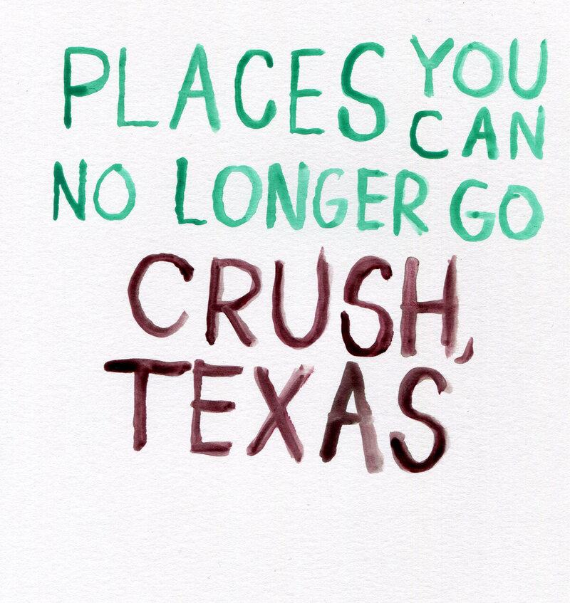 Places You Can No Longer Go: Crush, Texas - Atlas Obscura