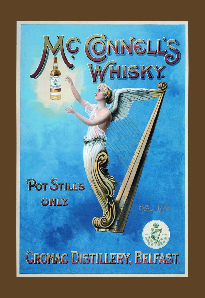 An ad for McConnell's Whiskey, circa 1900. The brand disappeared after American Prohibition until a recent revival.