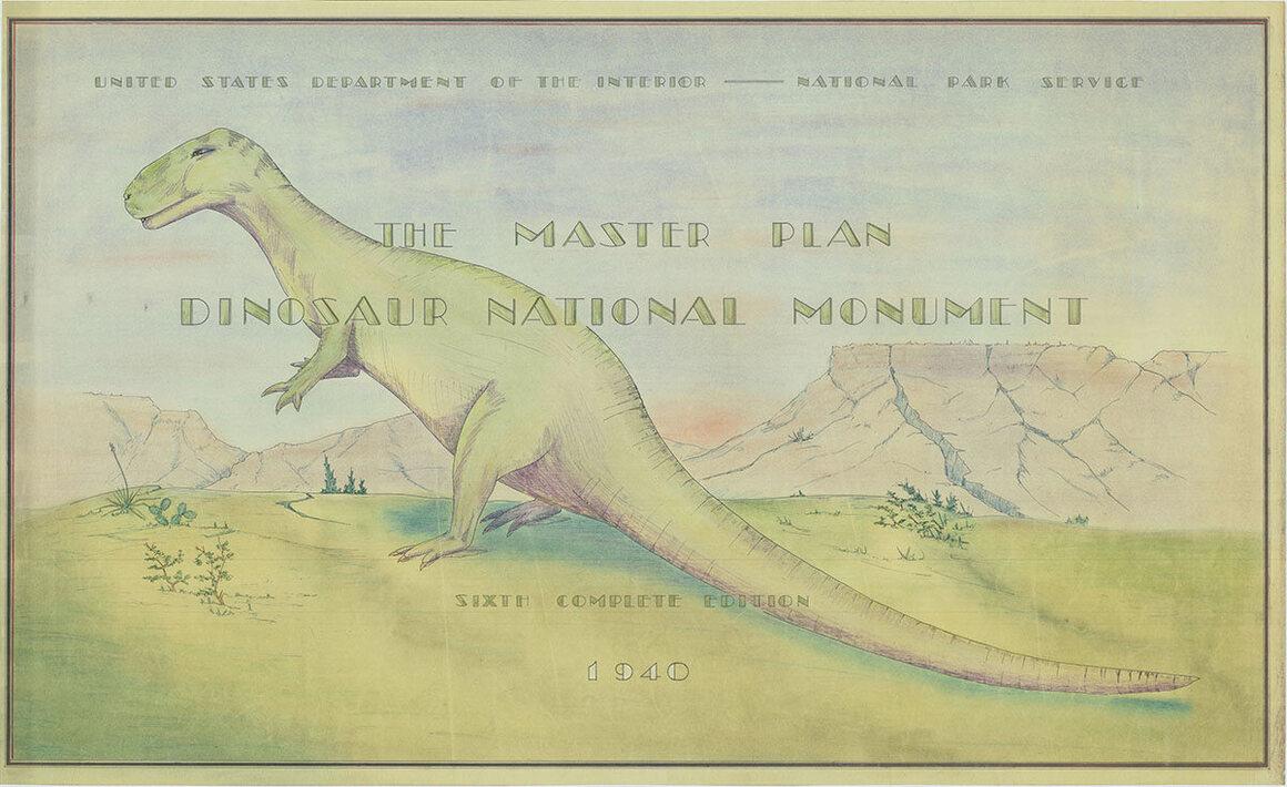 The 1940 Master Plan for Dinosaur National Monument.