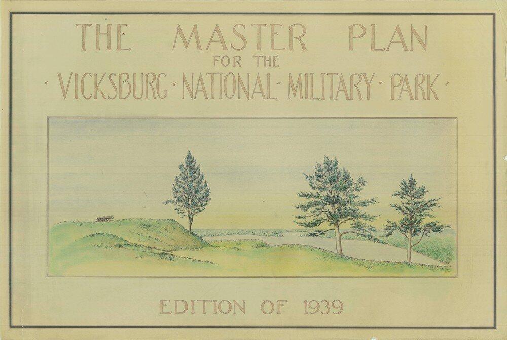 The 1939 Master Plan for Vicksburg National Military Park.