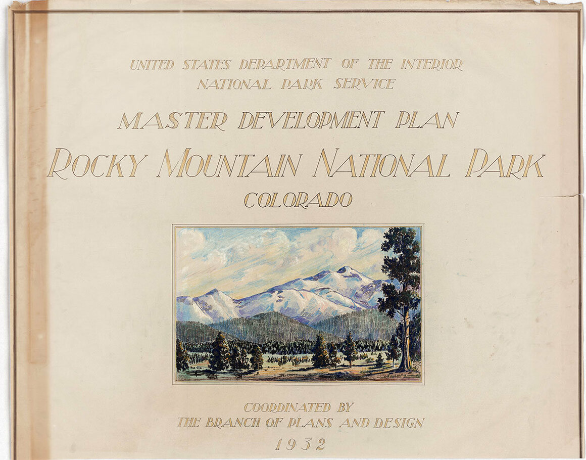 The 1932 Master Plan for Rocky Mountain National Park.