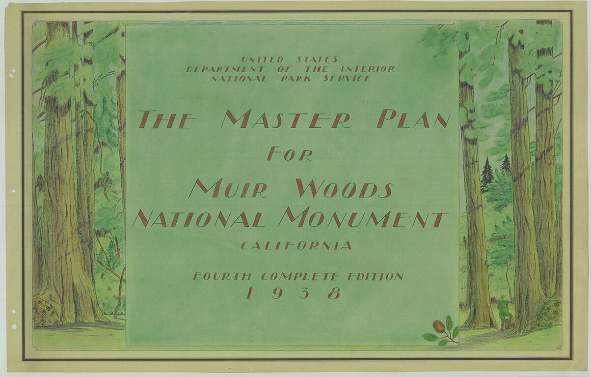 The 1938 Master Plan for Muir Woods National Monument.