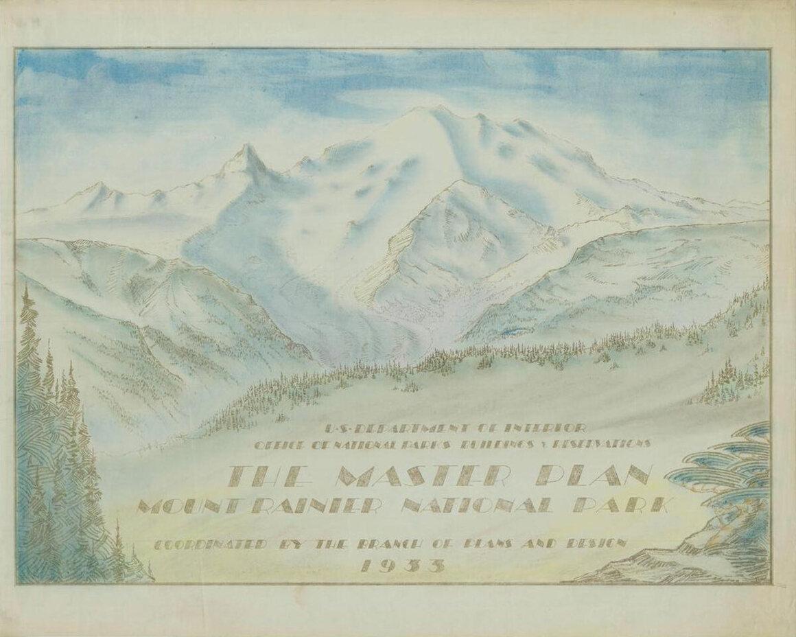 The 1933 Master Plan for Mount Rainier National Park.