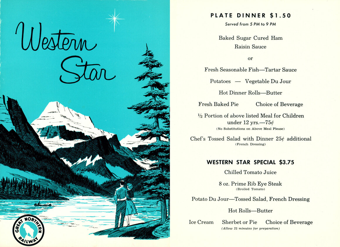 This 1960s menu came from the <em>Western Star,</em> a Great Northern Railway Company train with a terminus in the Pacific Northwest.