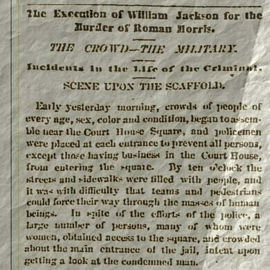 News item from the public execution of William Jackson; the gallows were erected near Ashland and Taylor