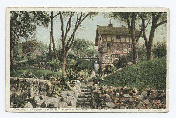 Mill of Banbury Cross, Busch Sunken Gardens, Pasadena, Calif.