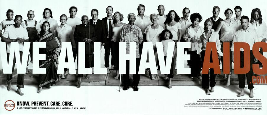 """""""We All Have AIDS"""" Worlds AIDS day advertisement."""