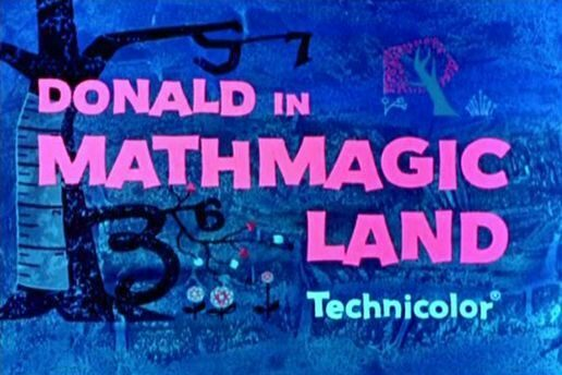 Title Card for Donald in Mathmagic Land.