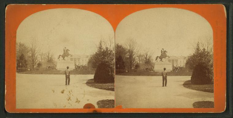 Equestrian Statue of General Jackson in Lafayette Square, circa 1870.