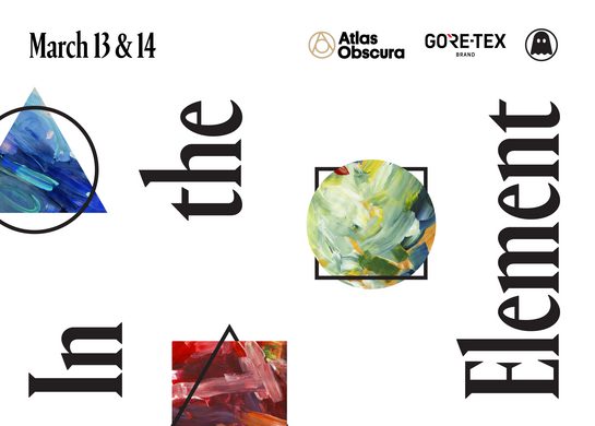 In the Element presented by Atlas Obscura & GORE-TEX Brands.