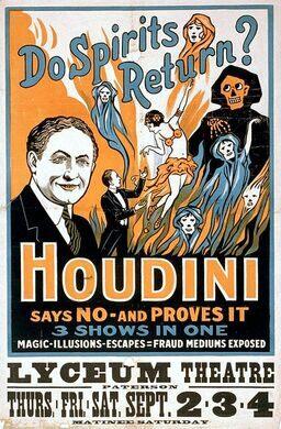 """Harry Houdini performance poster, """"Do spirits return?"""