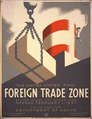 The United States' first foreign trade zone, Staten Island, city of New York, opened February 1, 1937.
