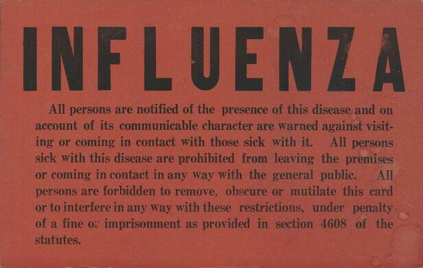 Influenza Quarantine Sign.