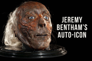 100 Wonders: The Head of Jeremy Bentham