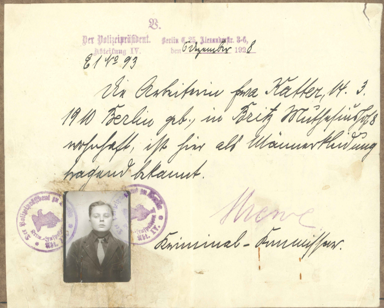 "This ""transvestite certificate"" reads, ""The worker Käthe T., born in Berlin in 1910, resident at 8 Muthesiushof, Britz, is locally known to wear men's clothing."""