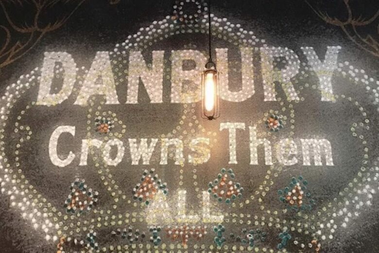 Danbury Crowns Them All' Sign – Danbury, Connecticut - Atlas Obscura