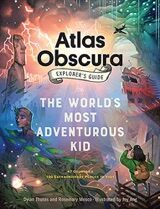 Explorer's Guide for the World's Most Adventurous Kid