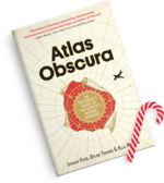 Atlas Obscura: An Explorer's Guide to the World's Hidden Wonders